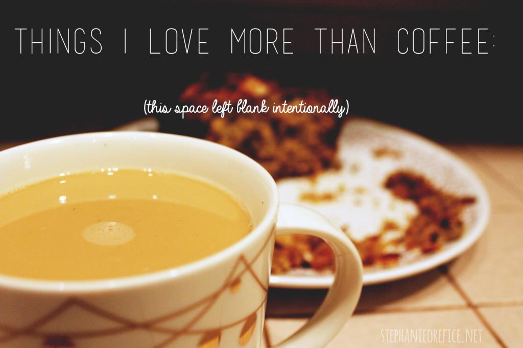 i love coffee. <3 // stephanieorefice.net