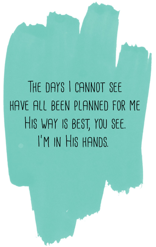 I'm In His Hands // stephanieorefice.net