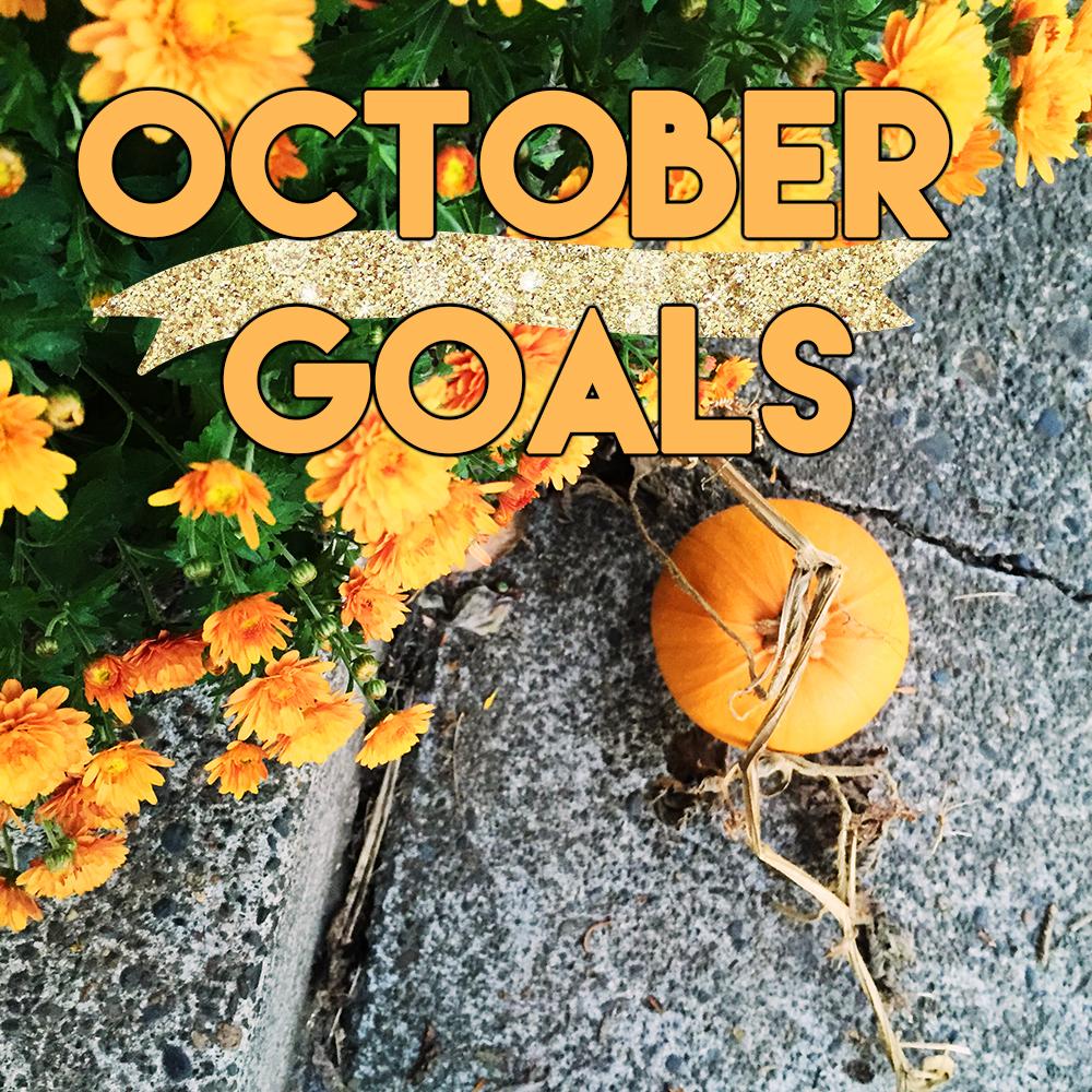 october goals //stephanieorefice.net
