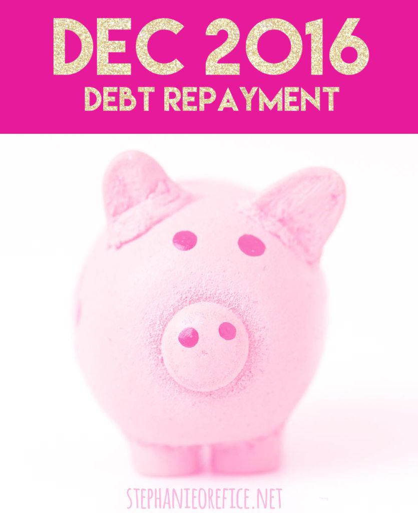 December Debt Repayment Recap // stephanieorefice.net