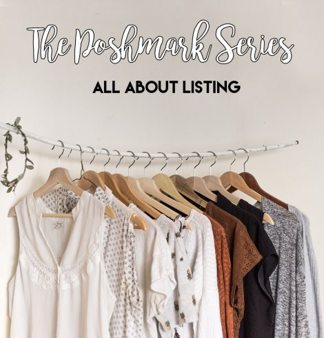 The Poshmark Series: How to list on Poshmark